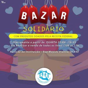 Lar da Infância promove bazar solidário