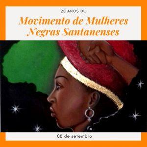 Movimento de Mulheres Negras Santanenses comemora 20 anos com evento solidário